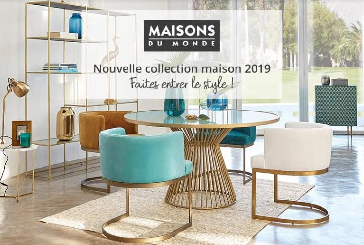 Nouvelle collection maison 2019 chez maisons du monde centre commercial carrefour chambourcy - Maison du design ...